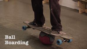 Ball Boarding