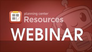 Introducing Planning Center Resources