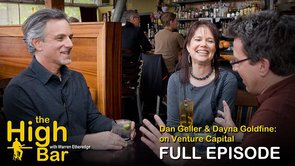 The High Bar w/Warren: Dan Geller & Dayna Goldfine (venture capital)