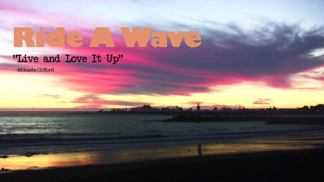 """Ride a Wave: """"Live and Love It Up"""" Theatrical Trai"""