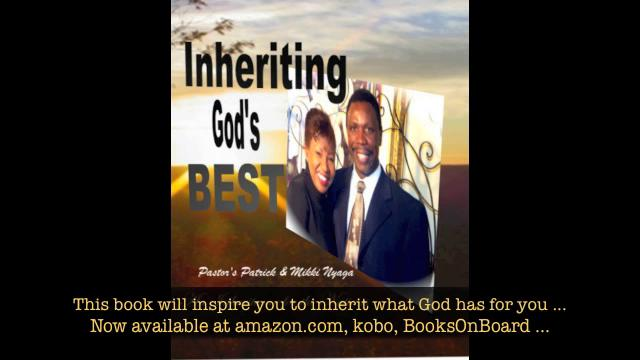 "A New eBook "" Inheriting God's Best"" Check it out at amazon.com"