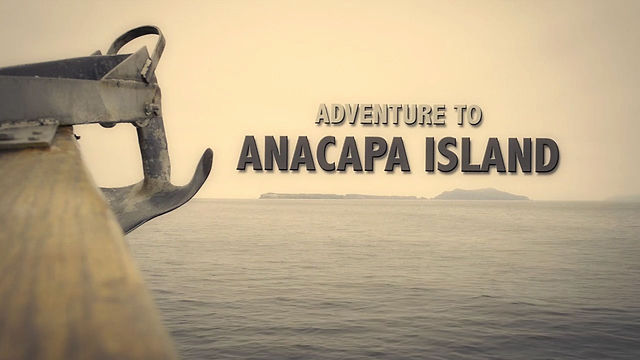 Adventure to Anacapa Island