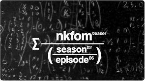 NKFOM S02E06-Teaser