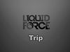 Liquid Force Trip Wakeboard 2013