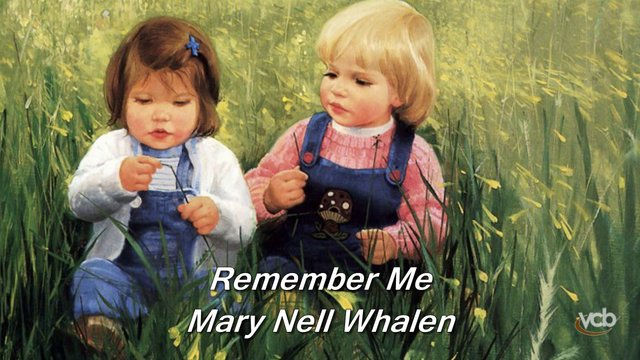 Mary Nell Whalen - Remember Me