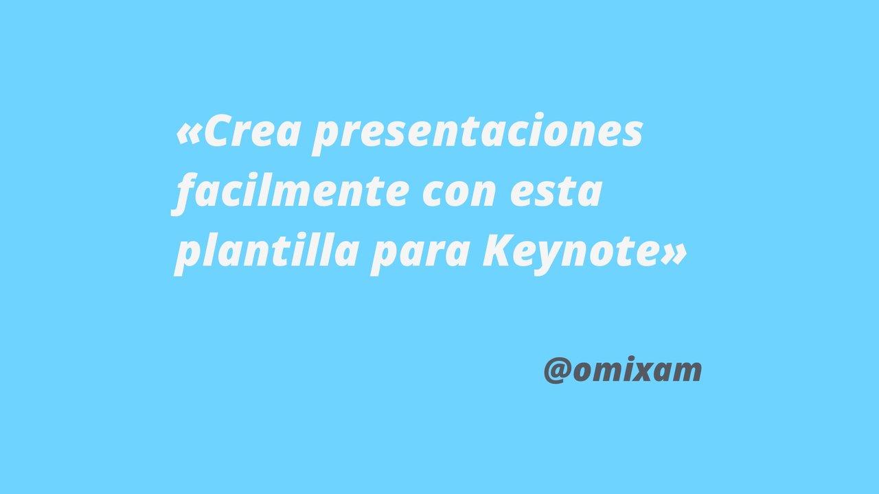 Plantilla de Keynote para tus presentaciones — Omixam Estudio