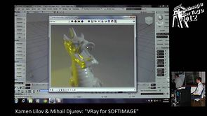 "SOFTIMAGE|UeberTage 2012: K. Lilov & M. Djurev ""VRay for SOFTIMAGE"""
