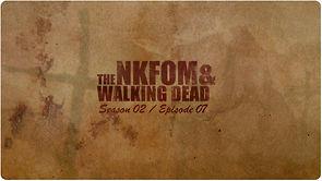 NKFOM Season 2 Episode 7: Zombie Apocalypse