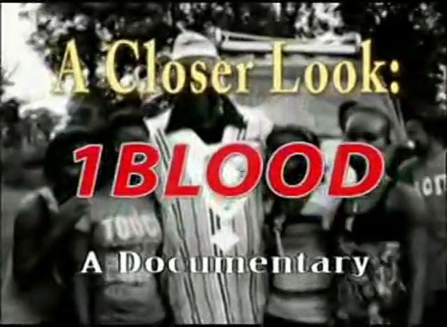 A Closer Look: 1BLOOD pt 1