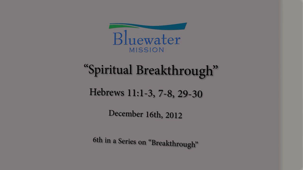 Spiritual Breakthrough — Bluewater Mission