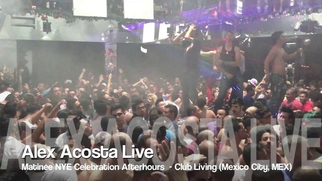 Alex Acosta Live @ Matinée NYE Celebration Afterhours @ LIVING [JAN 1, 2013] (MEXICO)