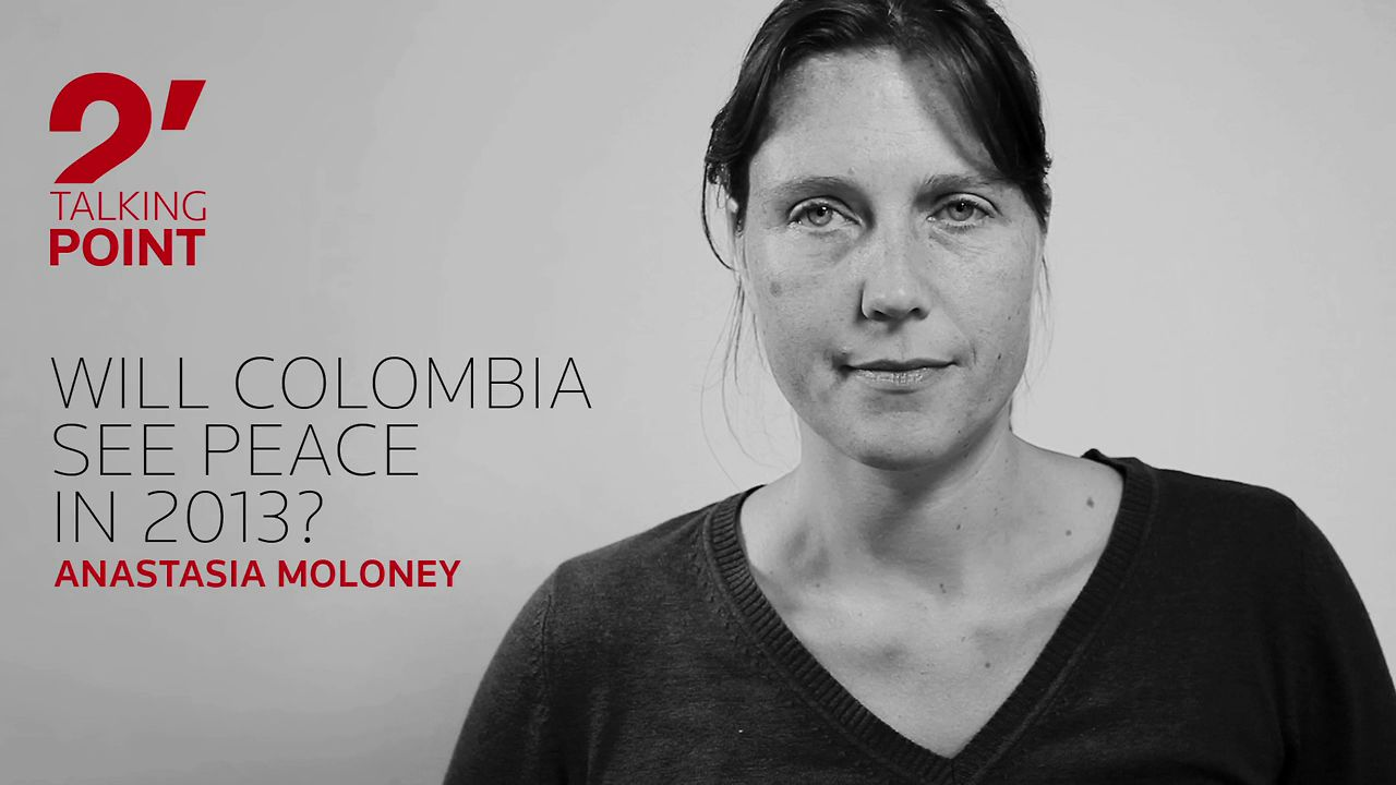 TWO-MINUTE TALKING POINT ��� Will Colombia see peace in 2013? by Anastasia Moloney