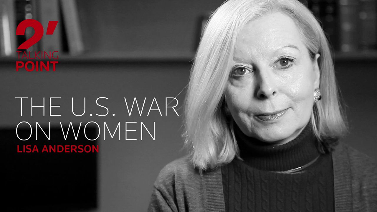 TWO-MINUTE TALKING POINT ��� The U.S. war on women by Lisa Anderson