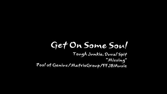 Get On Some Soul