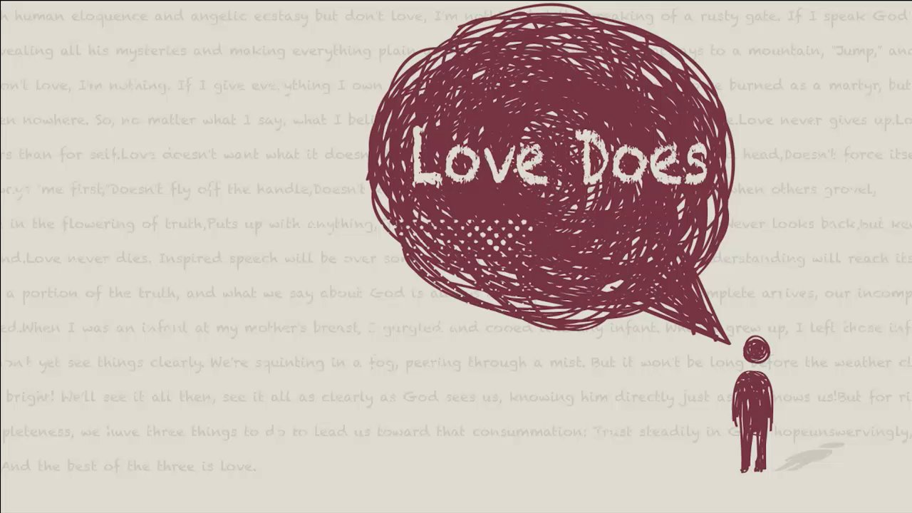 02-24-13 Love Does: God Loves