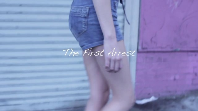 The First Arrest