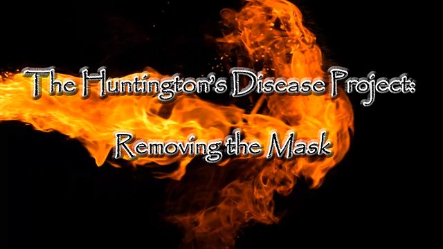 """""""The Huntington's Disease Project: Removing the Mask"""" - English"""