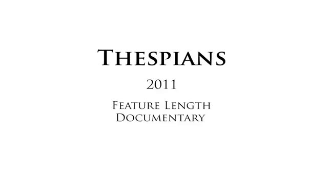"Selected Clips from ""Thespians"" (Featured on Showtime Channels)"