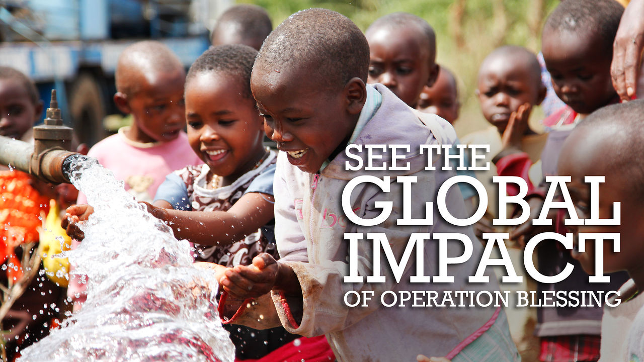 The Global Impact of Operation Blessing