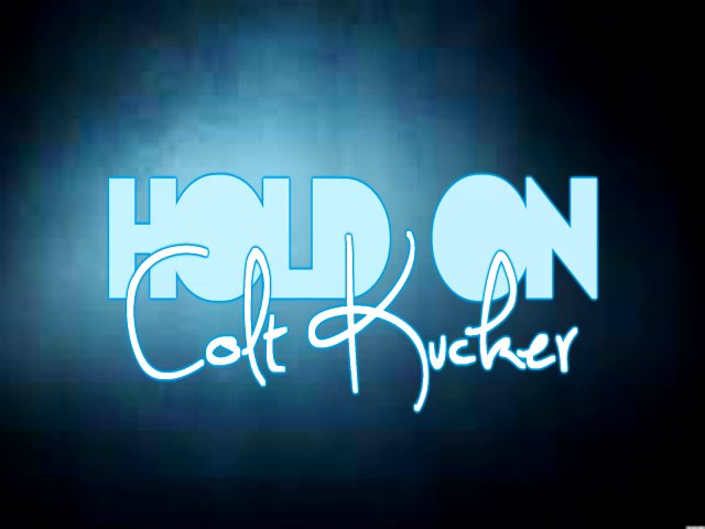 Hold On by Colt Kucker
