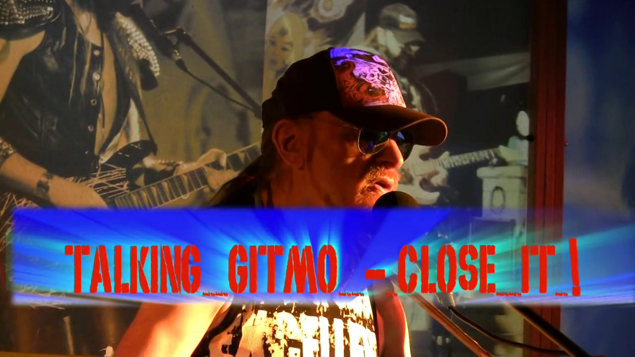 Talking Gitmo - Close It! - Michel Montecrossa's Song about Human Values, Civilized USA Government and Guantanamo