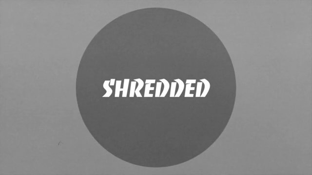 SHREDDED  Ep.2
