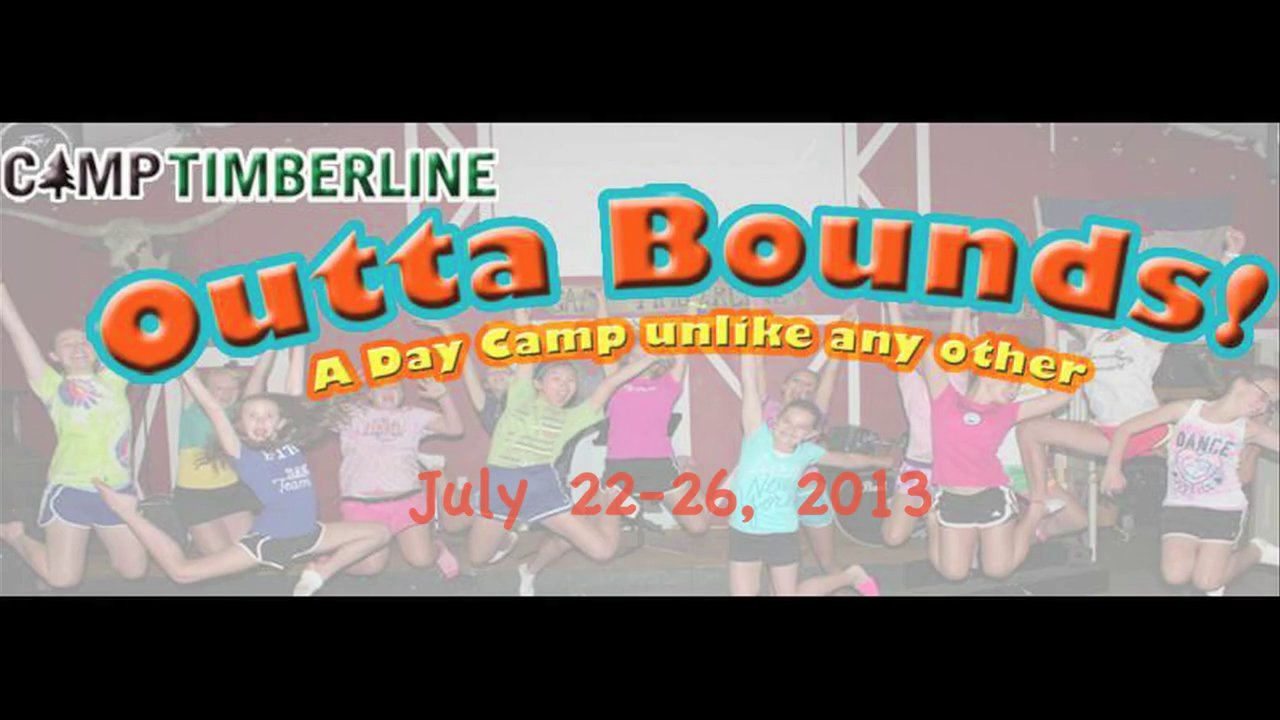 Camp Timberline: Outta Bounds Day Camp