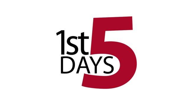 1st 5 Days