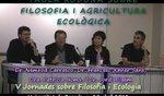 Debat sobre Filosofia i Ecologia. V Jornada a Universitat Barcelona 2013.