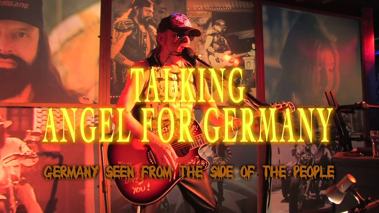 Talking Angel For Germany - Michel Montecrossa's Song about Germany seen from the side of the people