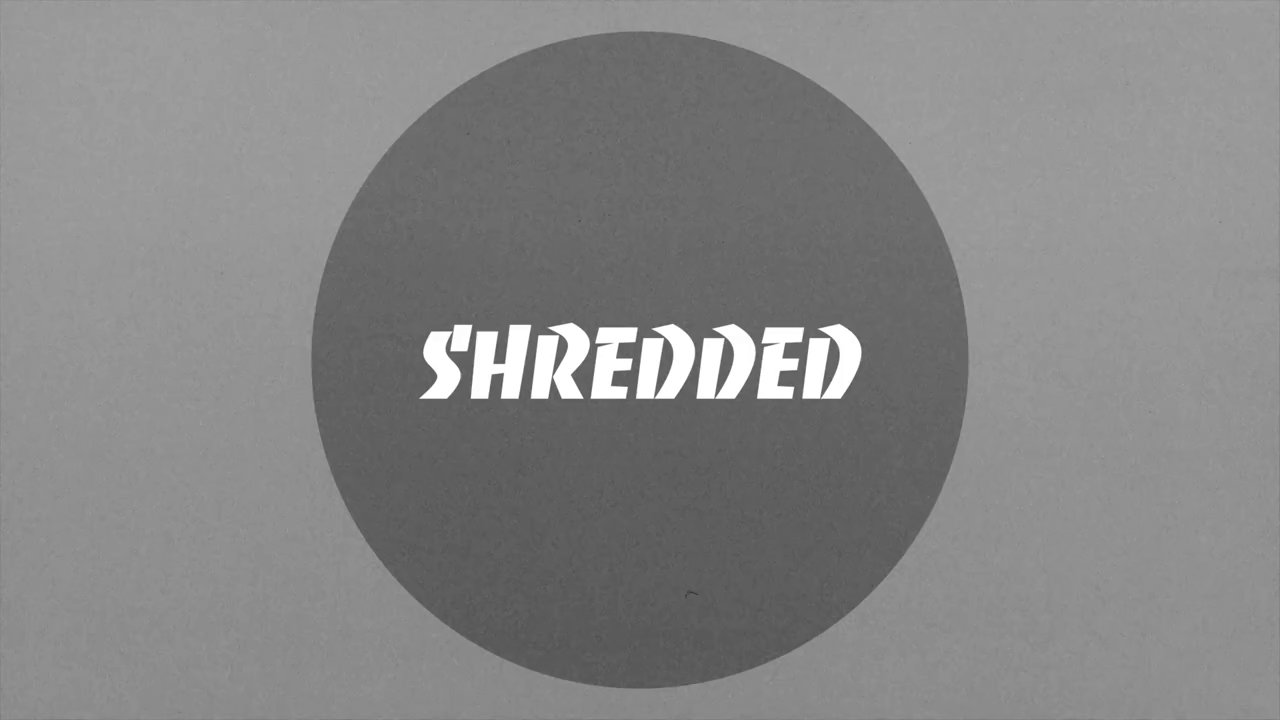 Shredded Ep.5