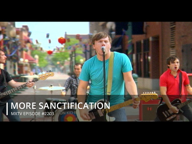 MORE SANCTIFICATION  - #2203