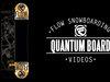 Flow Quantum Snowboard 2014