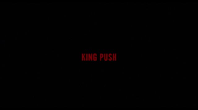 Pusha T - King Push 'Official Video'