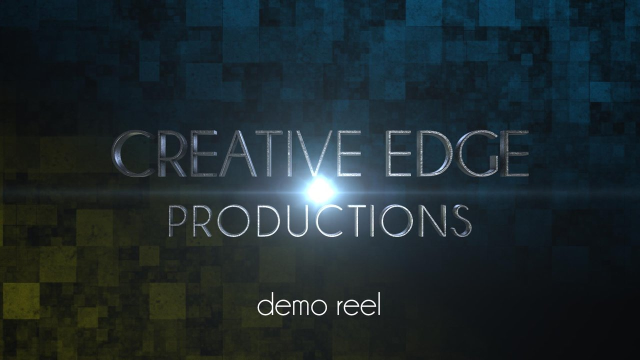Creative Edge Productions - Demo Reel