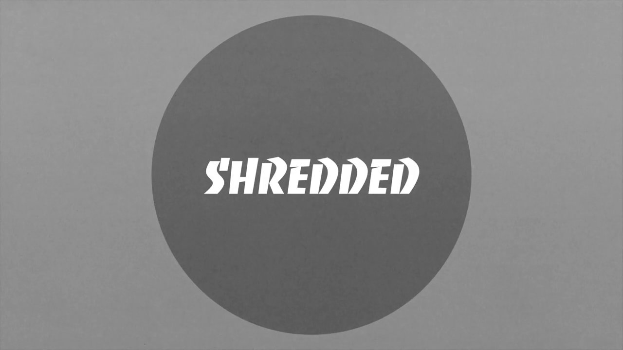 Shredded 6 dvd