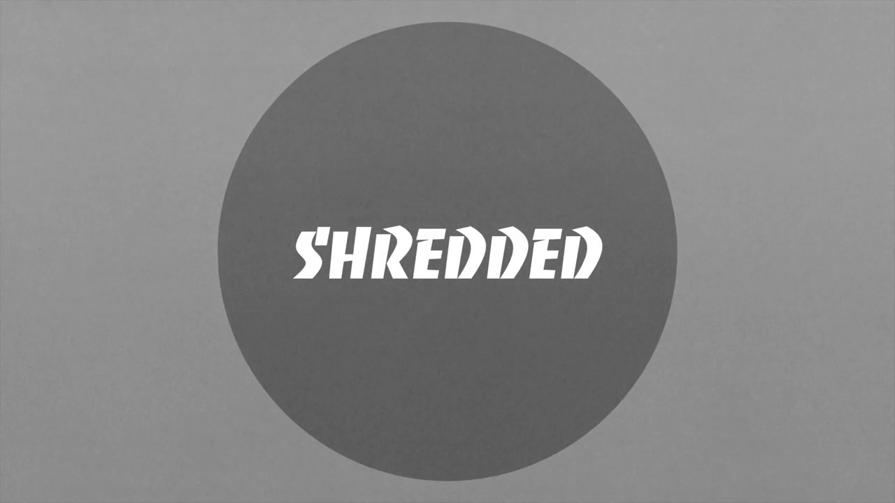 Shredded 7