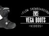 Flow Vega Boa SB Boots 2014