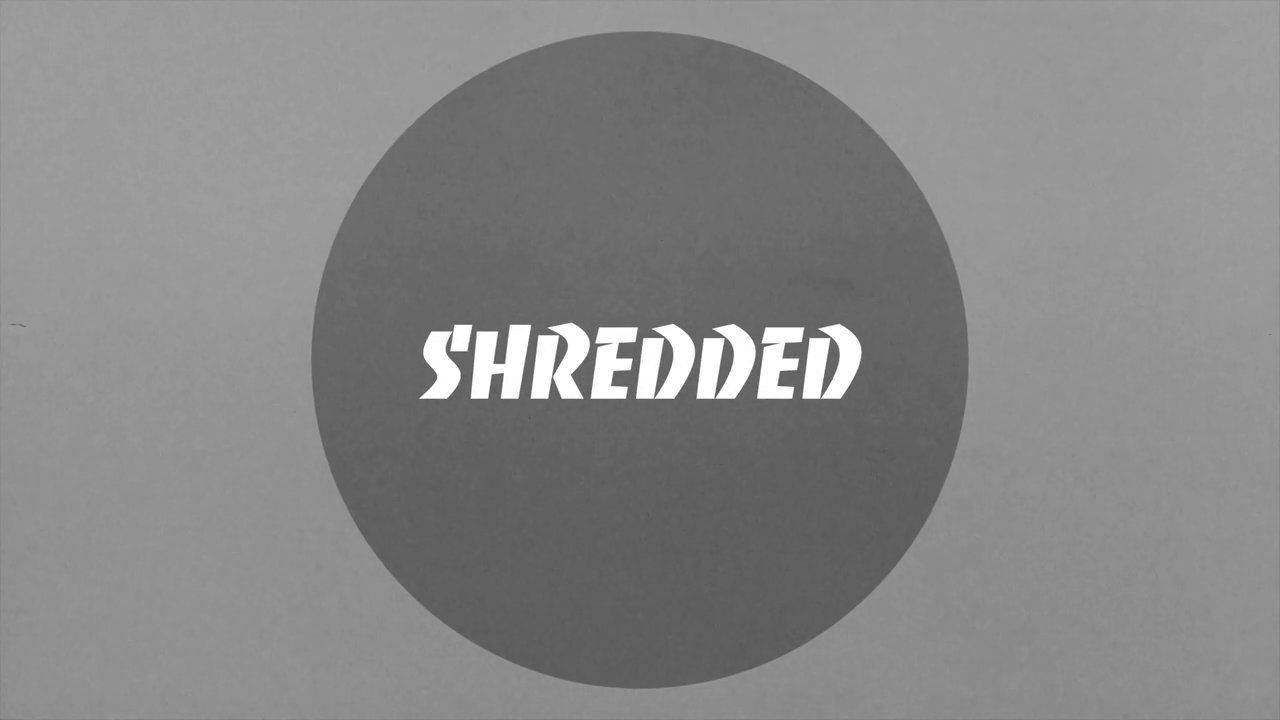 Shredded Finale
