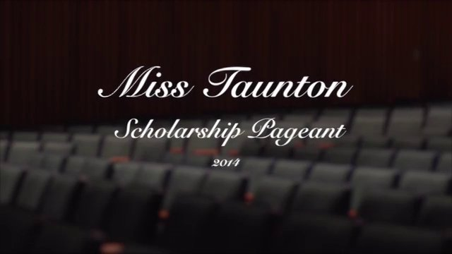 Miss Taunton Pageant 2014 - 60th Anniversary
