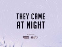 They Came at Night [sent 0 times]