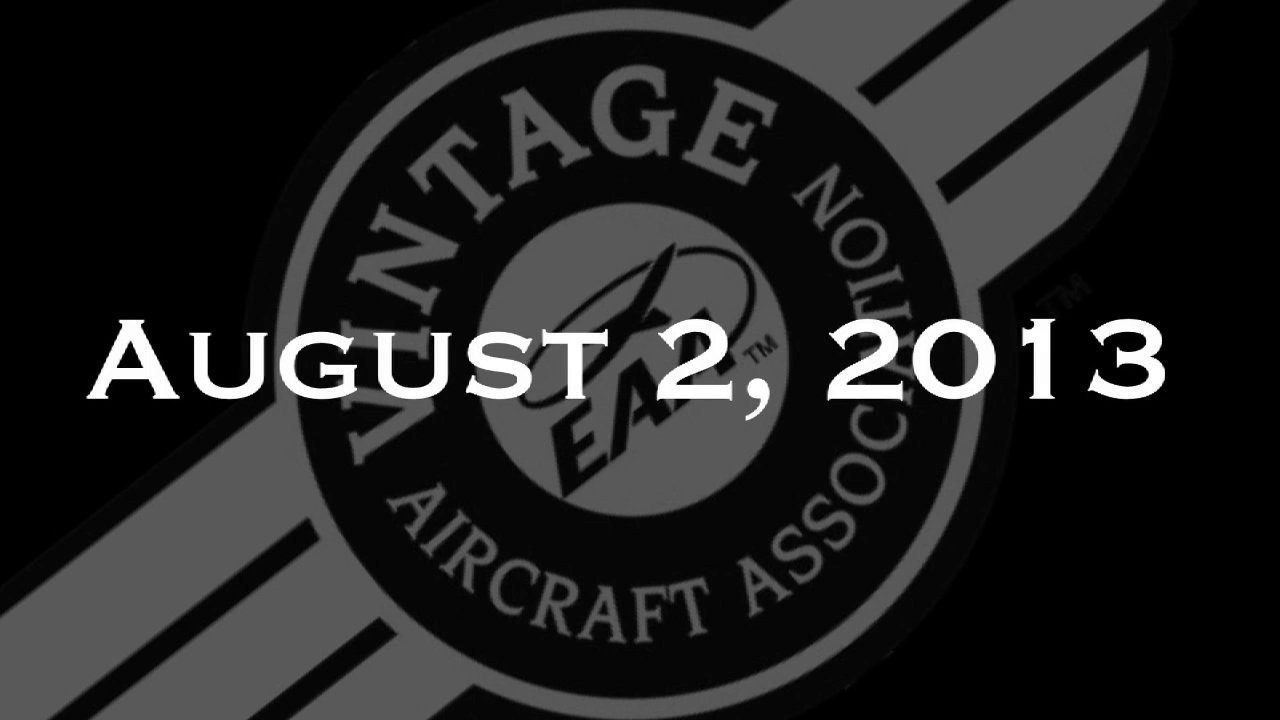 Vintage In Review - Friday, August 2 - EAA AirVenture 2013