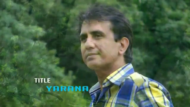 Yarana - Latif Nangarhari AUG 2012 HD