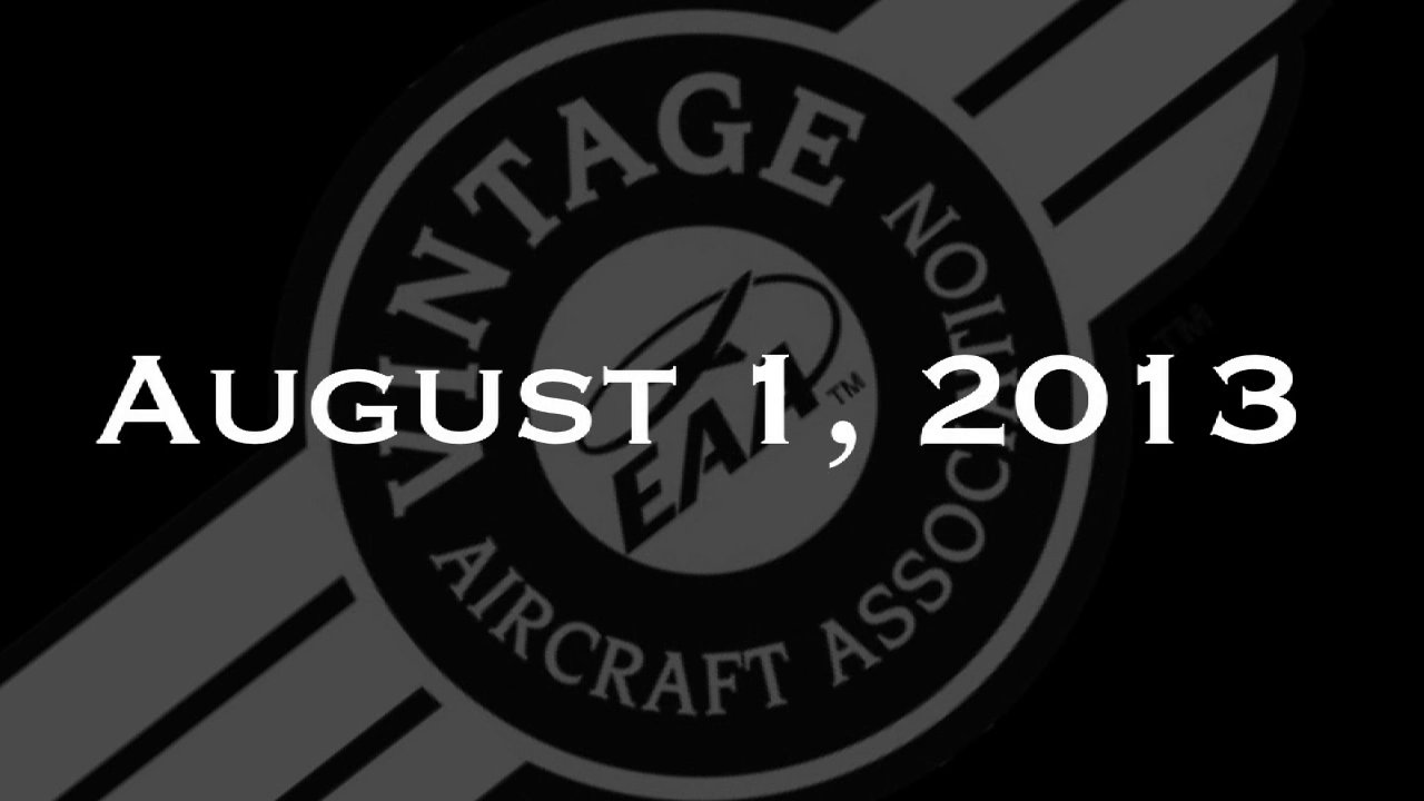 Vintage In Review - Thursday, August 1  - EAA AirVenture 2013