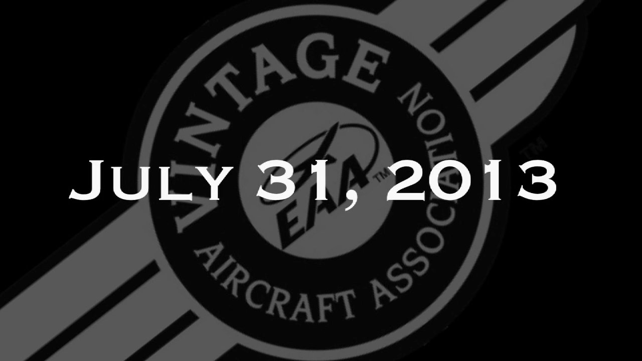 Vintage In Review - Wednesday, July 31  - EAA AirVenture 2013