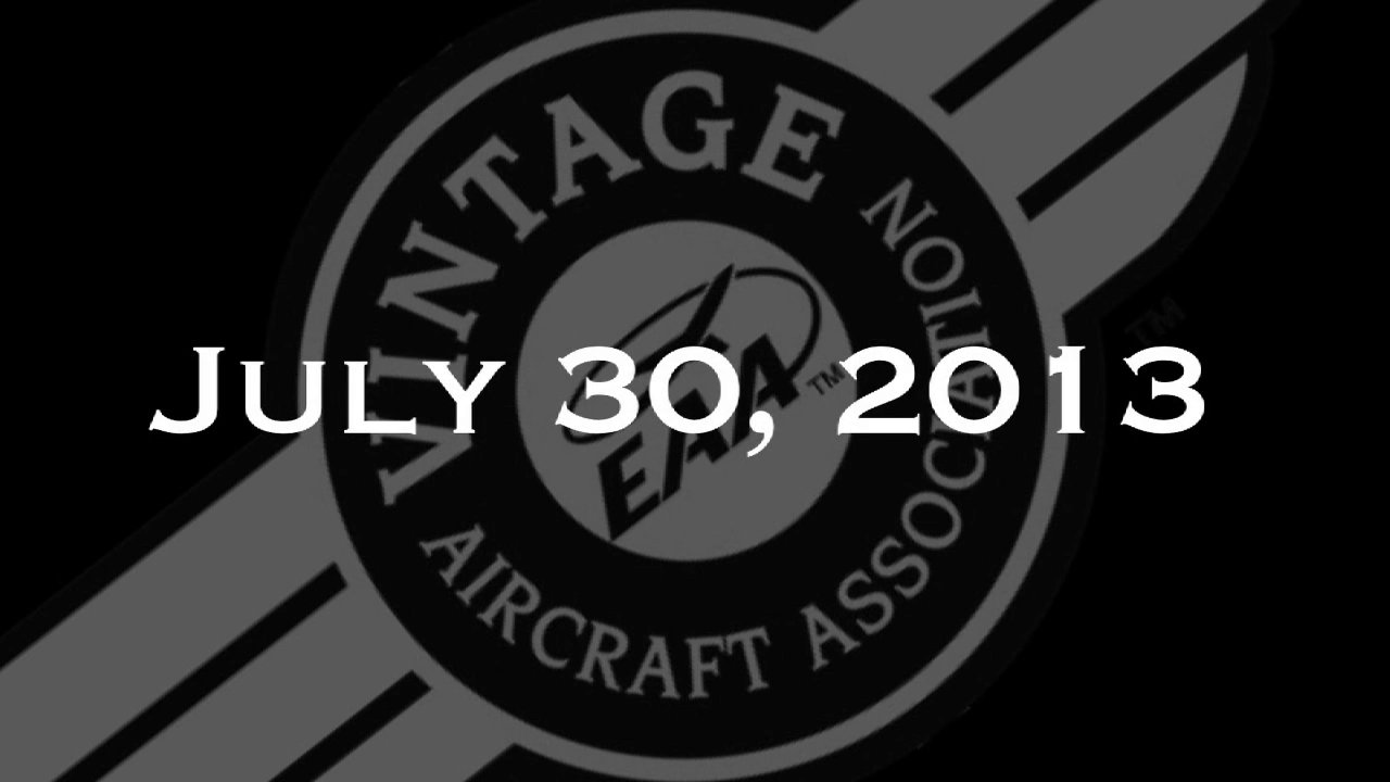 Vintage In Review - Tuesday, July 30  - EAA AirVenture 2013
