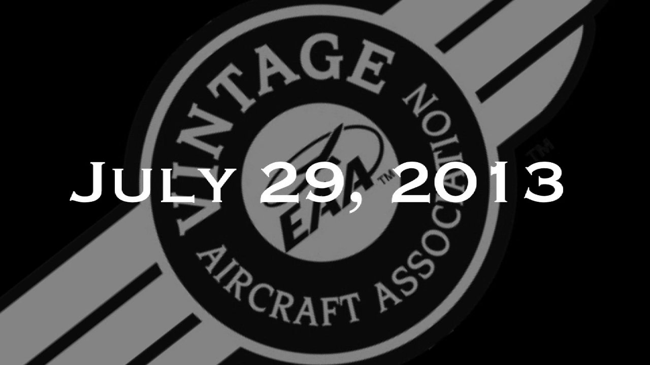 Vintage In Review - Monday, July 29  - EAA AirVenture 2013
