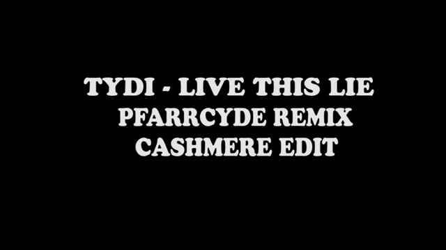 tyDI - Live This Lie [Pfarrcyde Remix]