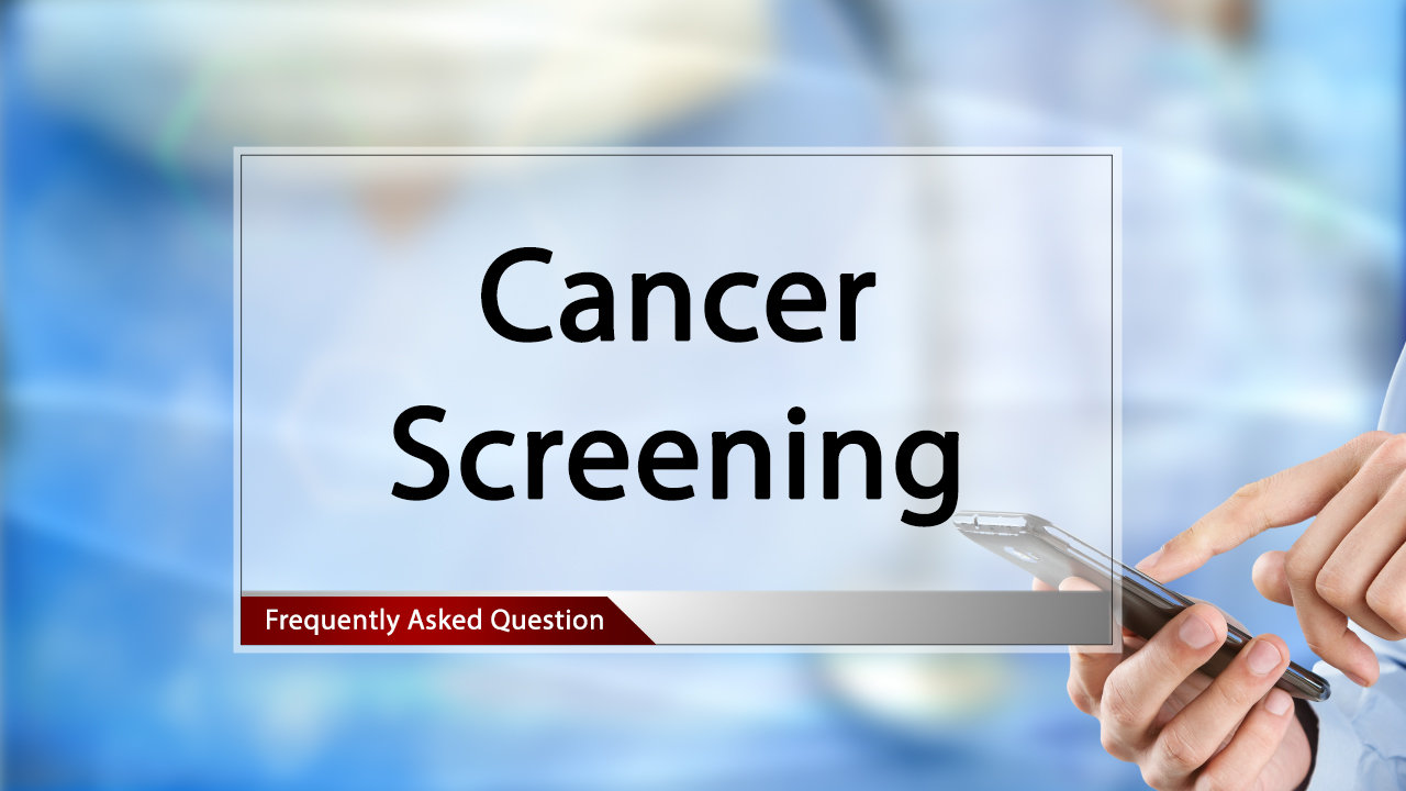 FAQ Recomended Cancer Screenings.mp4