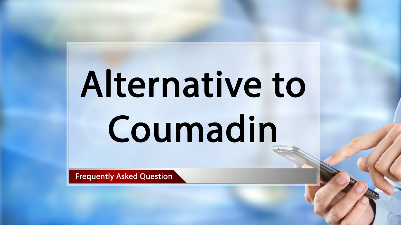 FAQ Natural Alternative to Coumadin.mp4